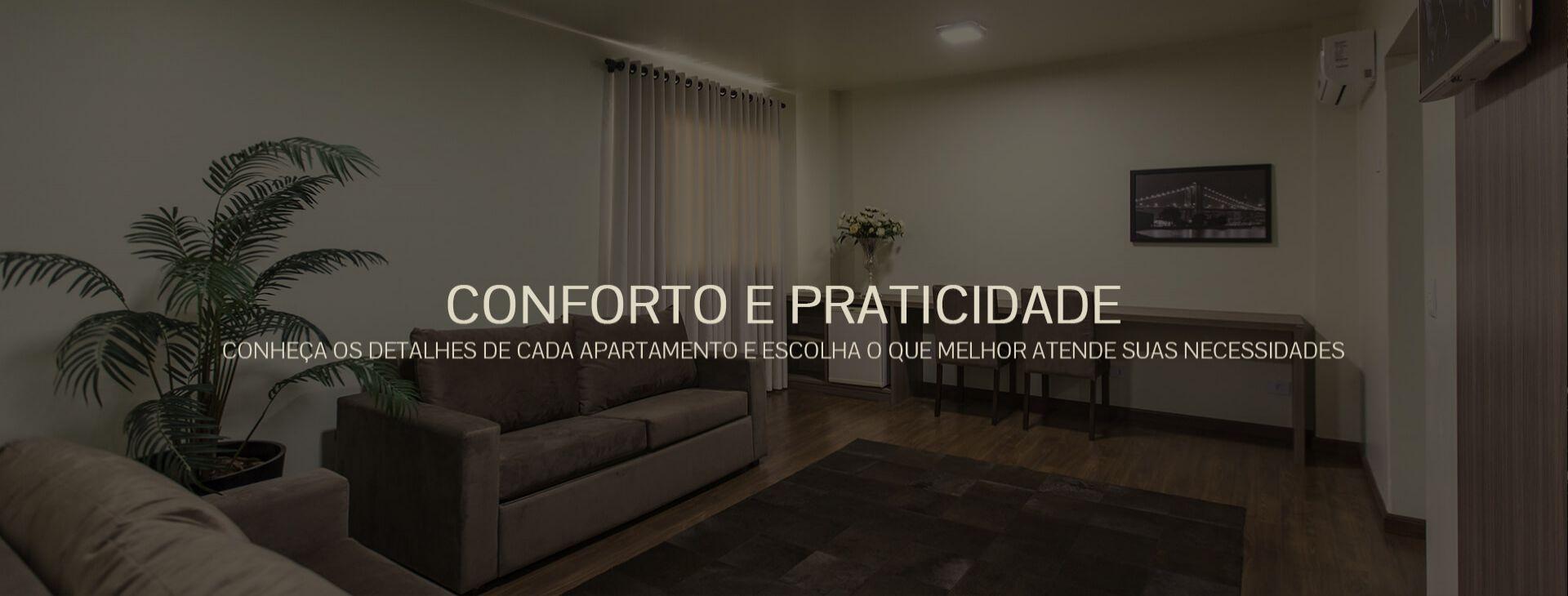 Conforto e Praticidade